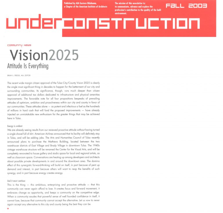 Under Construction: Vision 2025
