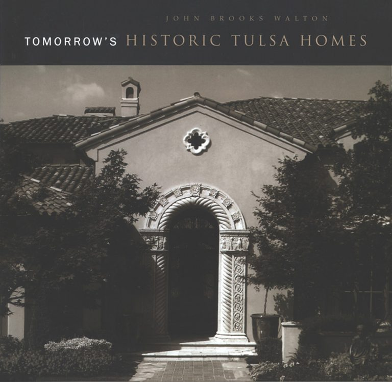 Tomorrow's Historic Tulsa Homes: Book